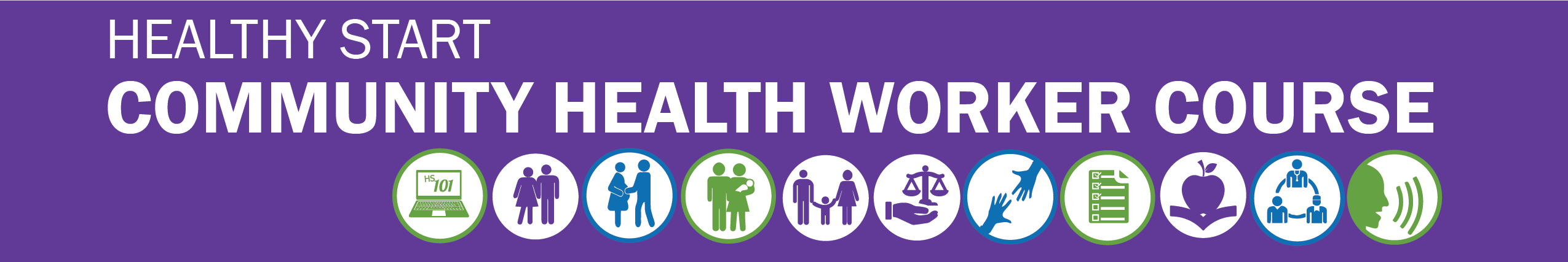 Healthy Start Community Health Worker Banner with Icons Representing the 11 Modules