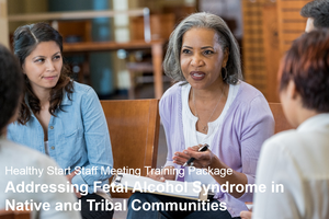 Addressing FAS in Native and Tribal Communities